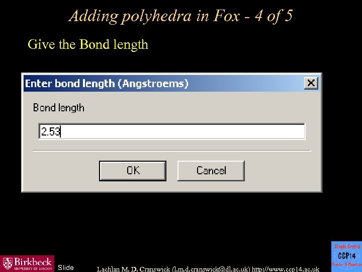 Adding polyhedra in Fox - 4 of 5 Give the Bond length Slide Lachlan