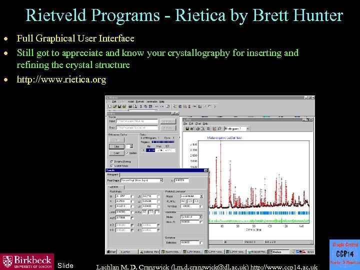 Rietveld Programs - Rietica by Brett Hunter · Full Graphical User Interface · Still