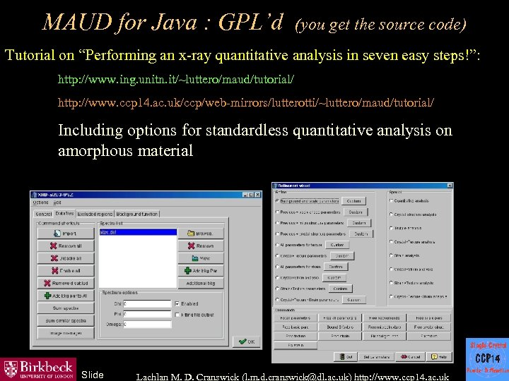 "MAUD for Java : GPL'd (you get the source code) Tutorial on ""Performing an"