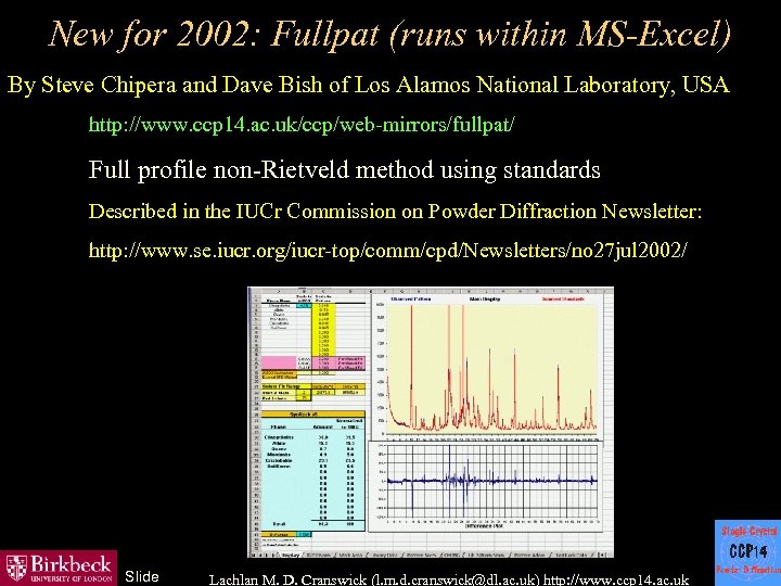 New for 2002: Fullpat (runs within MS-Excel) By Steve Chipera and Dave Bish of