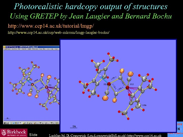 Photorealistic hardcopy output of structures Using GRETEP by Jean Laugier and Bernard Bochu http: