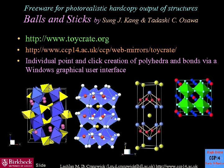 Freeware for photorealistic hardcopy output of structures Balls and Sticks by Sung J. Kang