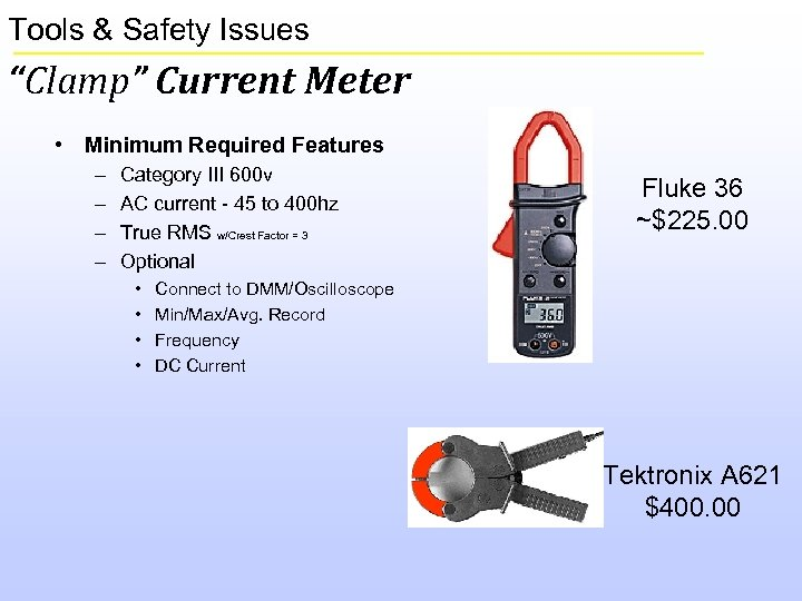 """Tools & Safety Issues """"Clamp"""" Current Meter • Minimum Required Features – – Category"""