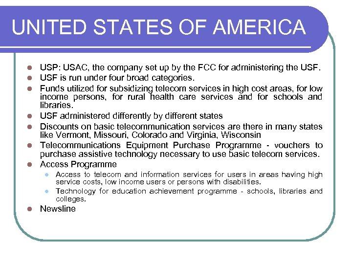 UNITED STATES OF AMERICA l l l l USP: USAC, the company set up