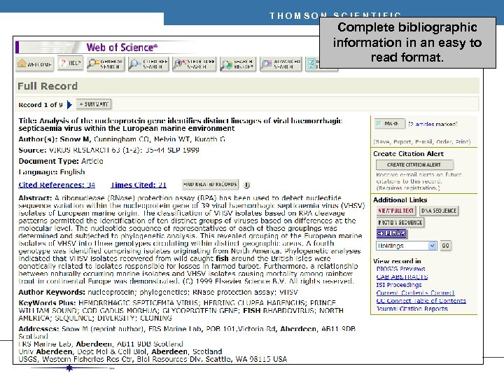 THOMSON SCIENTIFIC Complete bibliographic information in an easy to read format.