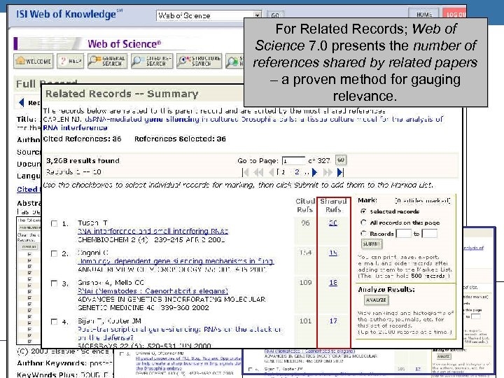 THOMSON SCIENTIFIC For Related Records; Web of Science 7. 0 presents the number of
