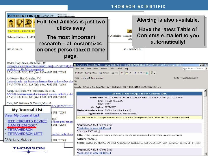 THOMSON SCIENTIFIC Full Text Access is just two clicks away The most important research