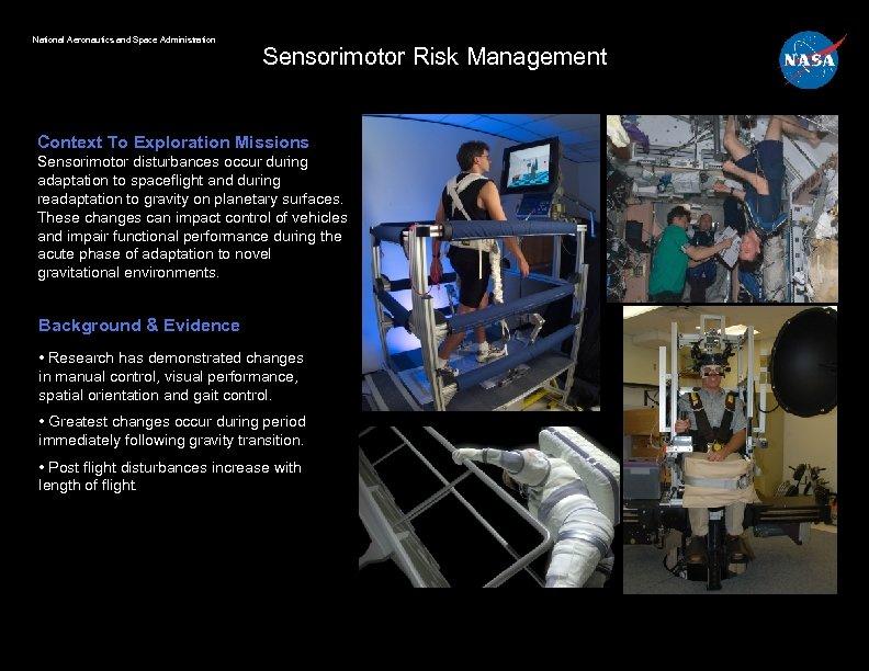 National Aeronautics and Space Administration Sensorimotor Risk Management Context To Exploration Missions Sensorimotor disturbances