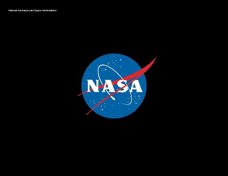 National Aeronautics and Space Administration Closing Slide with NASA Logo
