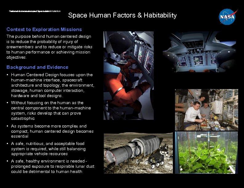 National Aeronautics and Administration National. Aeronautics and Space Administration Space Human Factors & Habitability