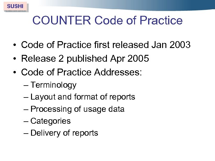 SUSHI COUNTER Code of Practice • Code of Practice first released Jan 2003 •
