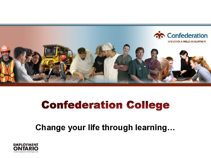 Change your life through learning…