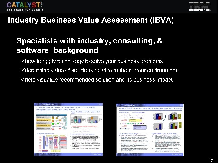 Industry Business Value Assessment (IBVA) Specialists with industry, consulting, & software background ühow to