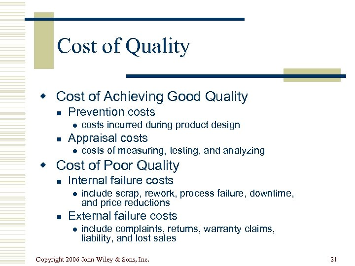Cost of Quality w Cost of Achieving Good Quality n Prevention costs l n