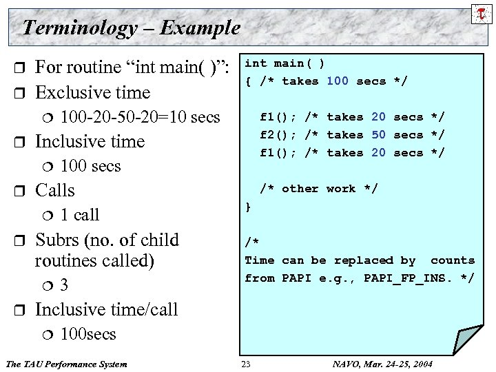 """Terminology – Example r r For routine """"int main( )"""": Exclusive time ¦ r"""
