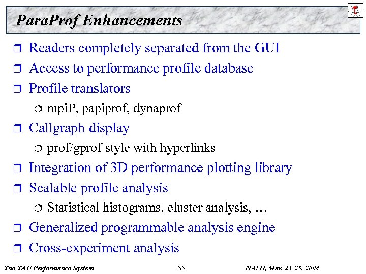 Para. Prof Enhancements r r r Readers completely separated from the GUI Access to