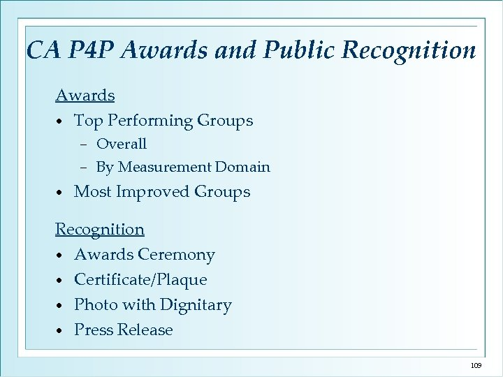 CA P 4 P Awards and Public Recognition Awards • Top Performing Groups Overall