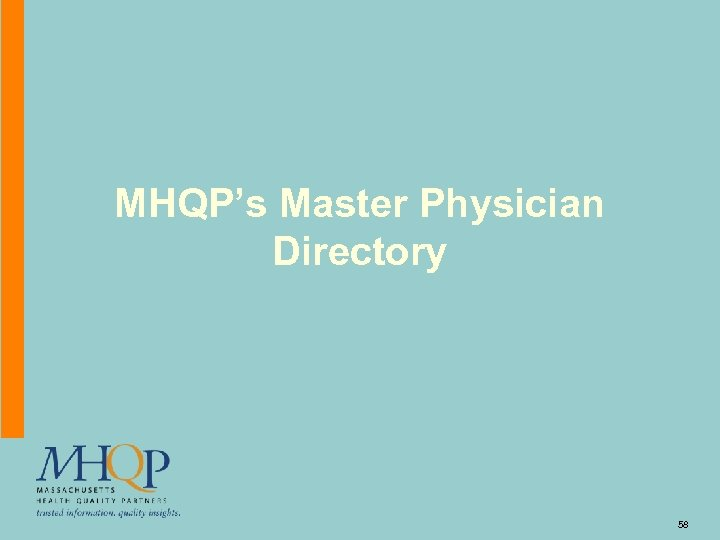 MHQP's Master Physician Directory 58