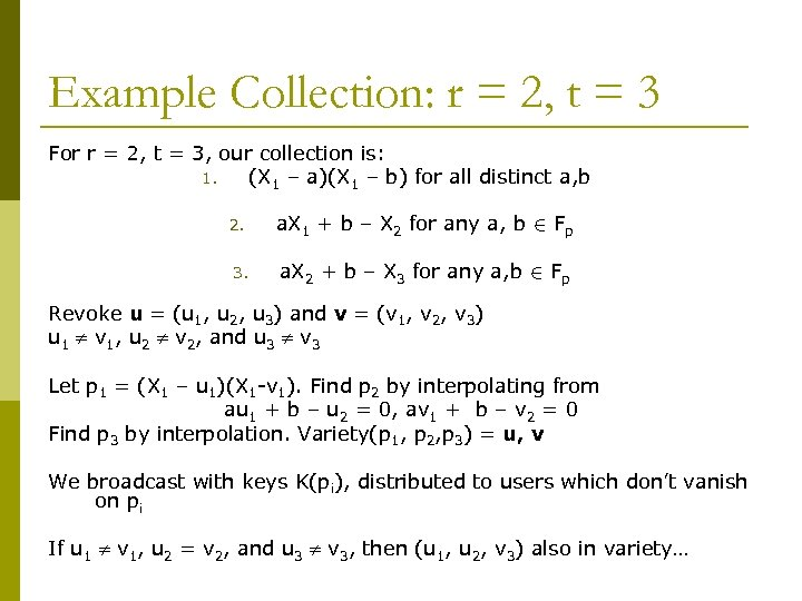 Example Collection: r = 2, t = 3 For r = 2, t =