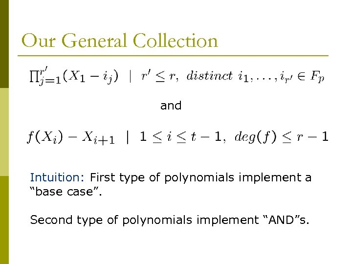 """Our General Collection and Intuition: First type of polynomials implement a """"base case"""". Second"""