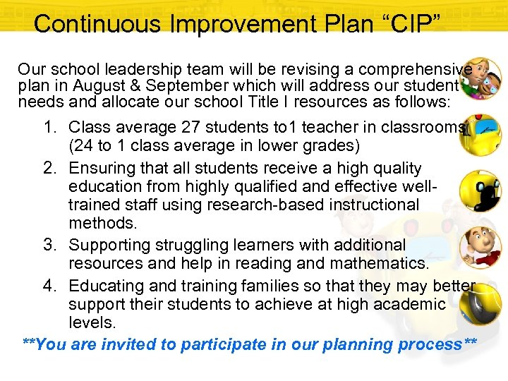 """Continuous Improvement Plan """"CIP"""" Our school leadership team will be revising a comprehensive plan"""