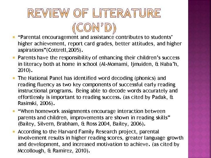 """Parental encouragement and assistance contributes to students' higher achievement, report card grades, better"