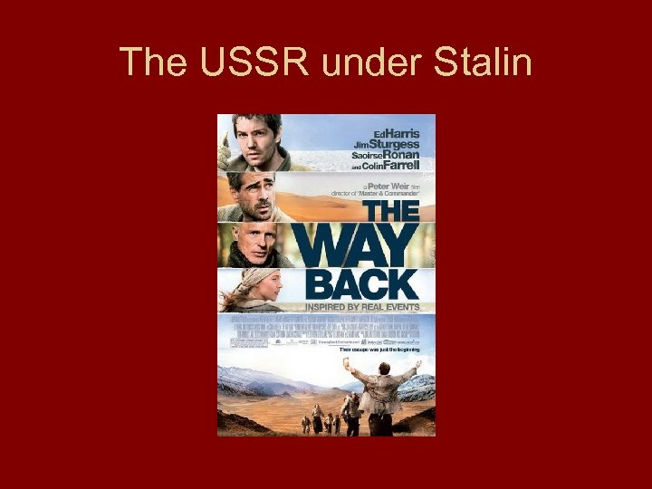 The USSR under Stalin