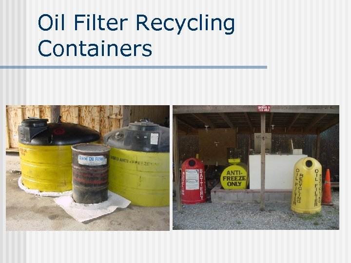 Oil Filter Recycling Containers