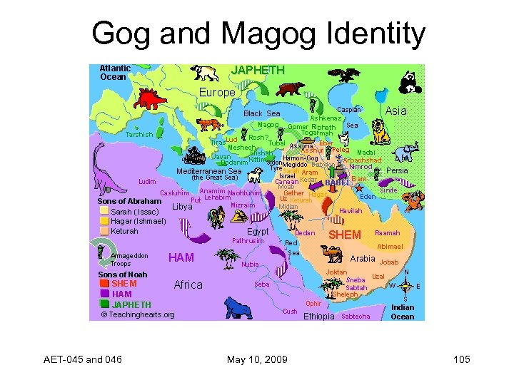 Gog and Magog Identity AET-045 and 046 May 10, 2009 105