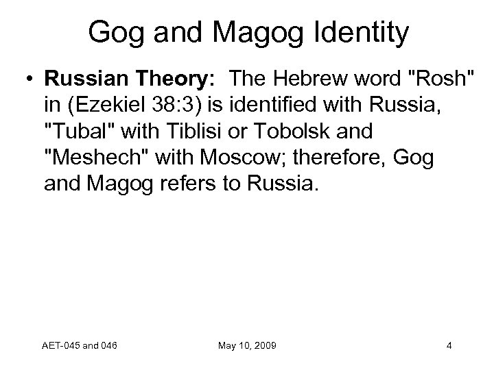 Gog and Magog Identity • Russian Theory: The Hebrew word