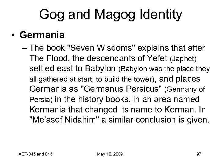 Gog and Magog Identity • Germania – The book