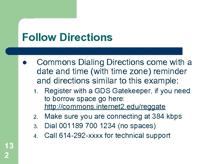 Follow Directions l Commons Dialing Directions come with a date and time (with time