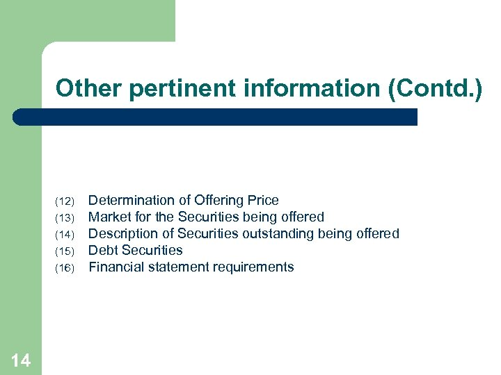 Other pertinent information (Contd. ) (12) (13) (14) (15) (16) 14 Determination of Offering