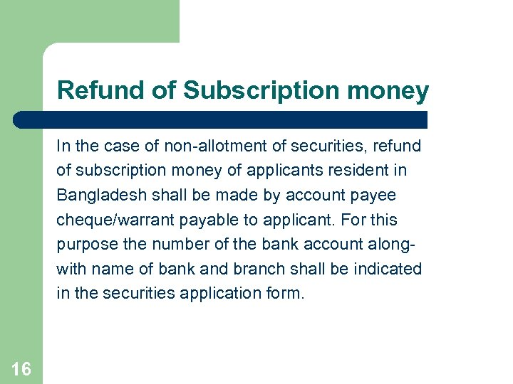 Refund of Subscription money In the case of non-allotment of securities, refund of subscription