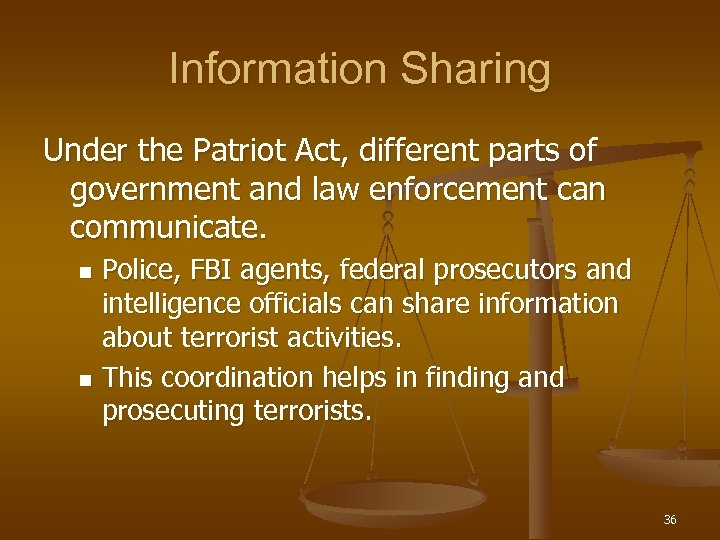 Information Sharing Under the Patriot Act, different parts of government and law enforcement can