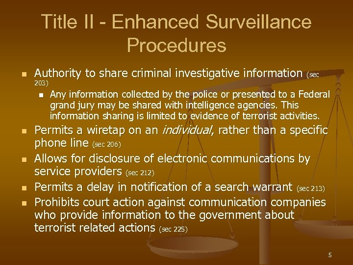 Title II - Enhanced Surveillance Procedures n Authority to share criminal investigative information (sec