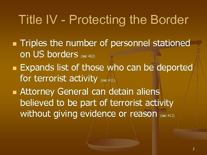 Title IV - Protecting the Border n Triples the number of personnel stationed on