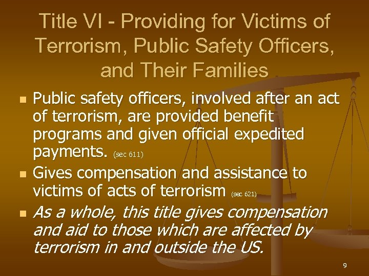 Title VI - Providing for Victims of Terrorism, Public Safety Officers, and Their Families
