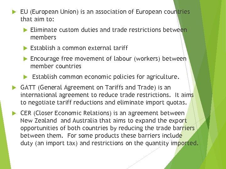 EU (European Union) is an association of European countries that aim to: Eliminate