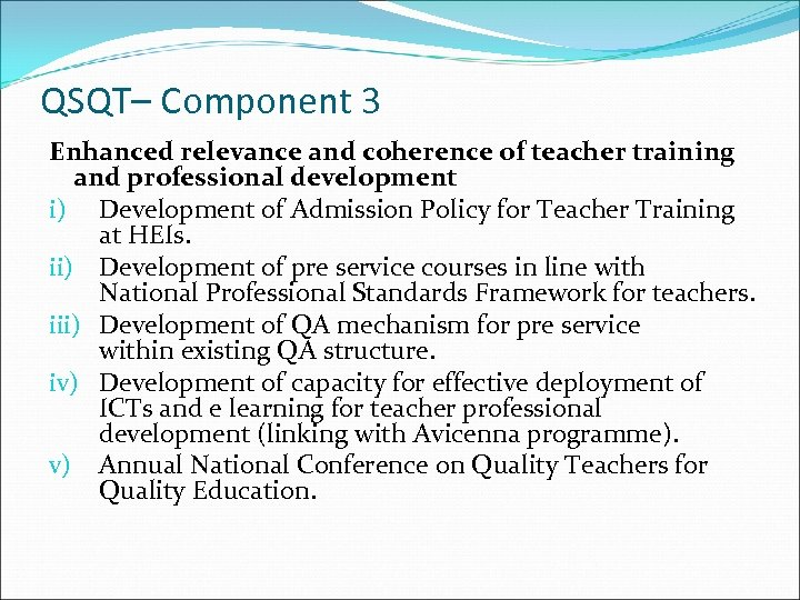 QSQT– Component 3 Enhanced relevance and coherence of teacher training and professional development i)