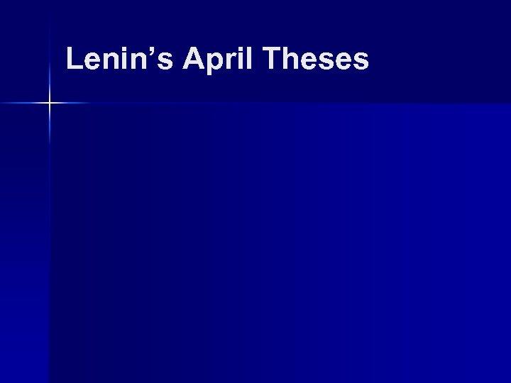 Lenin's April Theses