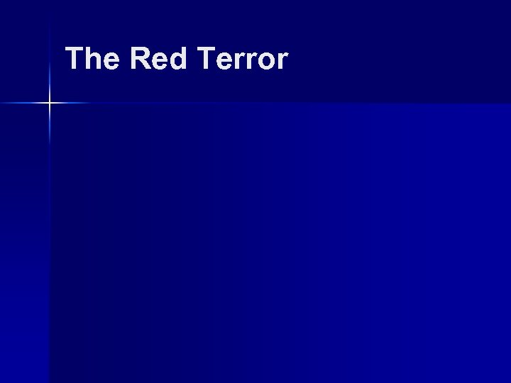 The Red Terror
