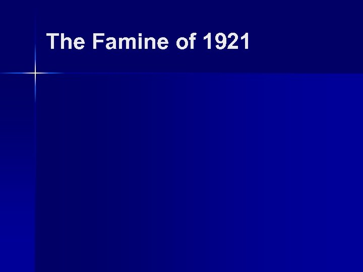 The Famine of 1921