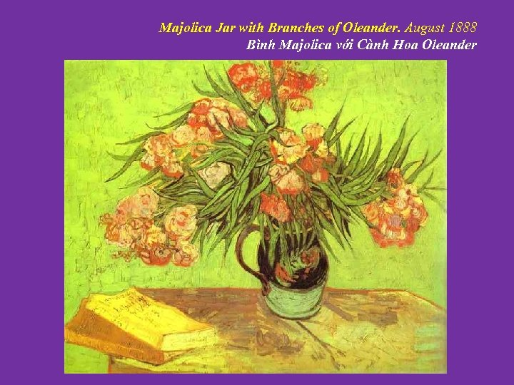 Majolica Jar with Branches of Oleander. August 1888 Bình Majolica với Cành Hoa Oleander