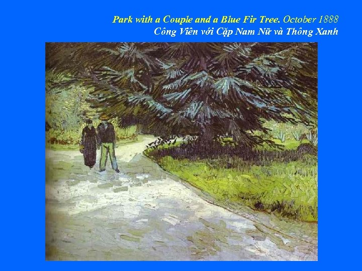 Park with a Couple and a Blue Fir Tree. October 1888 Công Viên với