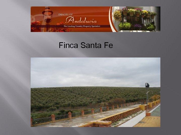 Finca Santa Fe