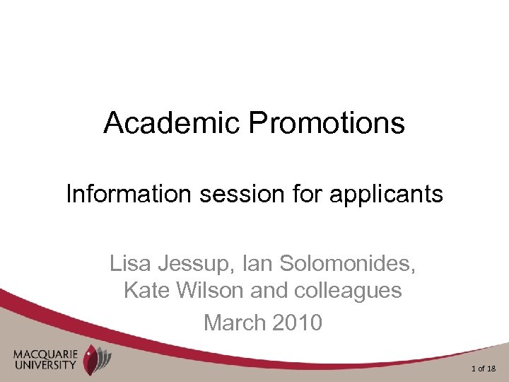 Academic Promotions Information session for applicants Lisa Jessup, Ian Solomonides, Kate Wilson and colleagues