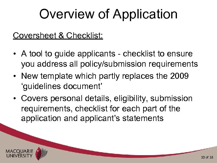Overview of Application Coversheet & Checklist: • A tool to guide applicants - checklist