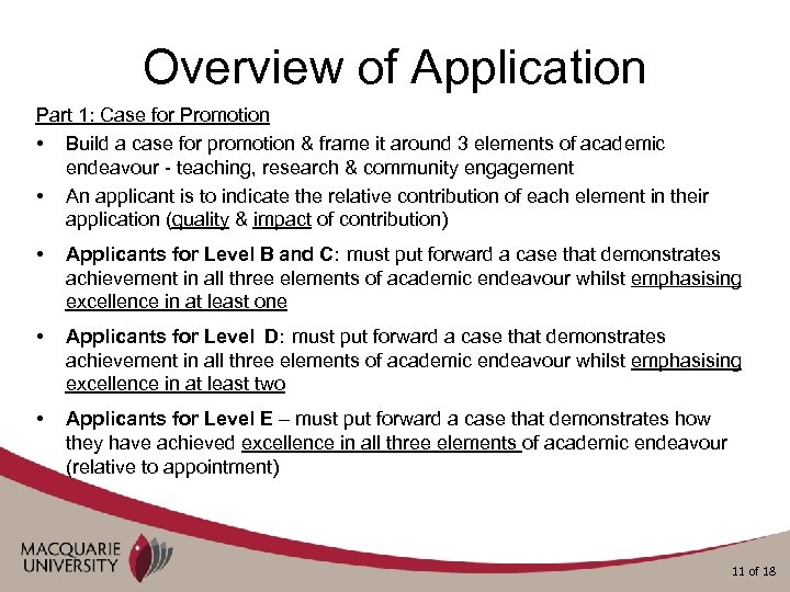Overview of Application Part 1: Case for Promotion • Build a case for promotion