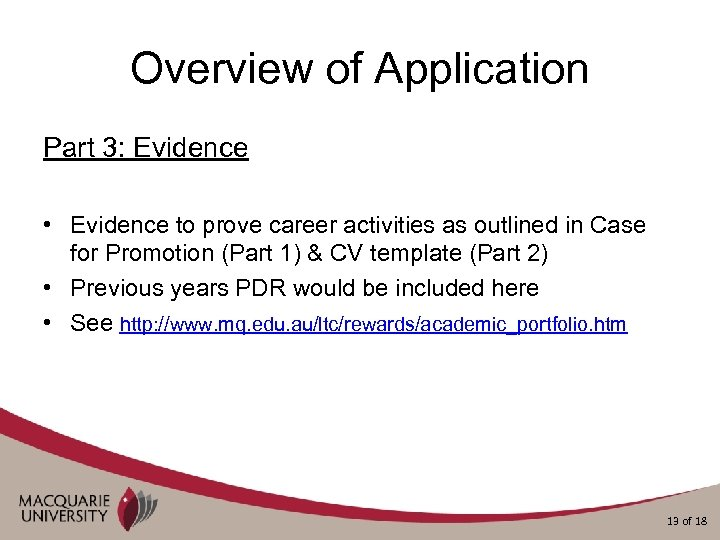 Overview of Application Part 3: Evidence • Evidence to prove career activities as outlined